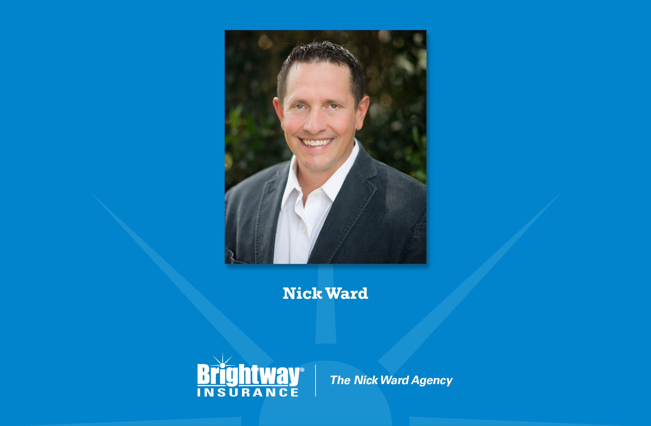 Nick Ward Becomes New Owner Of Brightway Insurance Agency In